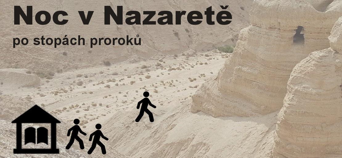 Noc v Nazaretě 17.-18. 11.